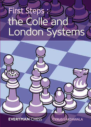 First Steps: The Colle and London Systems front cover