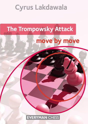 The Trompowsky Attack: Move by Move - front cover