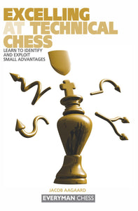 Excelling at Technical Chess front cover