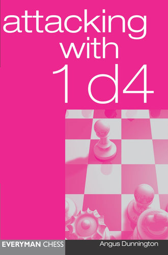 Attacking with 1 d4 front cover