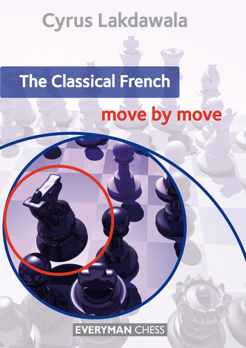 The Classical French: Move by Move front cover