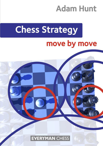 Chess Strategy: Move by Move - front cover
