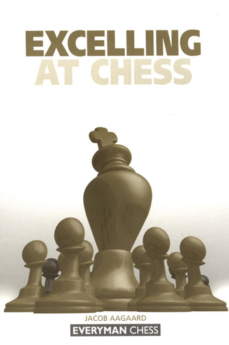Excelling At Chess front cover