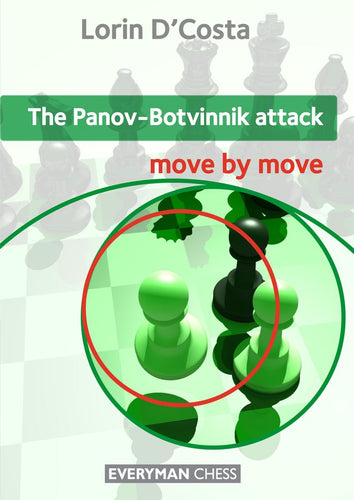 The Panov-Botvinnik Attack: Move by Move front cover