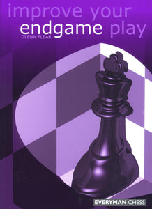 Improve Your Endgame Play front cover