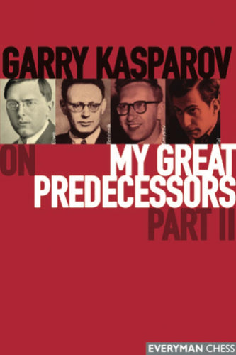 Garry Kasparov on My Great Predecessors part 2 book cover