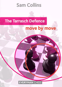 The Tarrasch Defence: Move by Move - front cover