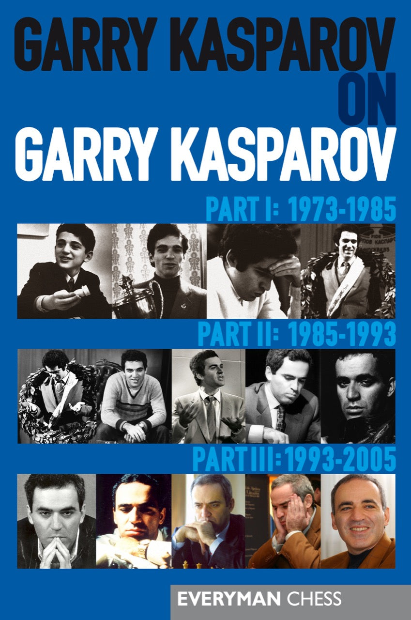 Garry Kasparov on Garry Kasparov I,II,III