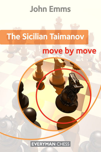 The Sicilian Taimanov: Move by Move front cover