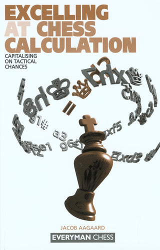 Excelling at Chess Calculation front cover
