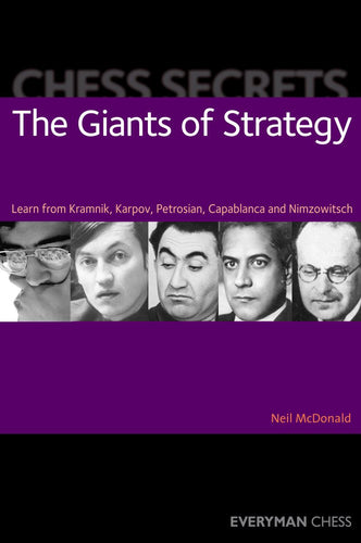 Chess Secrets: The Giants of Strategy front cover