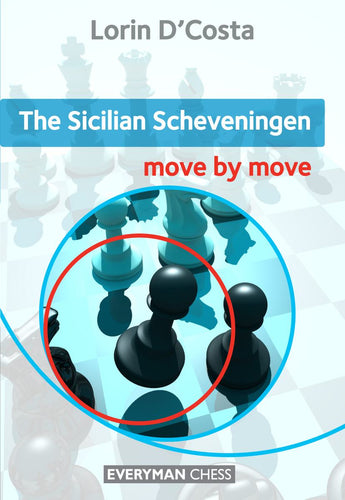 The Sicilian Scheveningen: Move by Move front cover