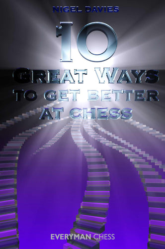 10 Great Ways to Get Better at Chess front cover