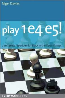 Play 1 e4 e5!: A complete repertoire for Black in the Open Games