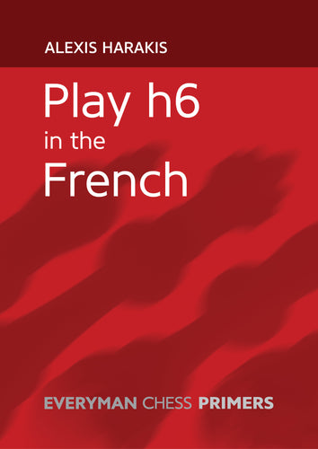 Play h6 in the French