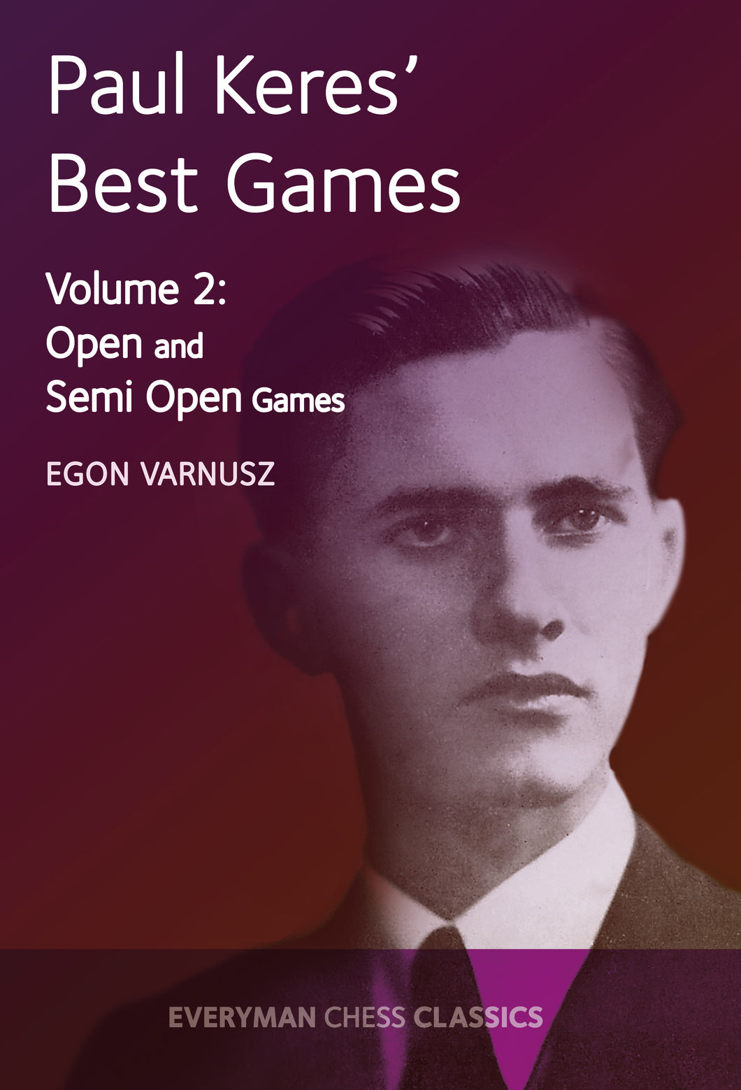Paul Keres Best Games Volume 2 front cover