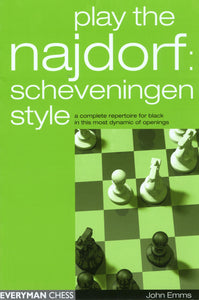 Play the Najdorf: Scheveningen Style front cover
