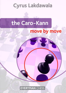 The Caro-Kann: Move by Move - front cover