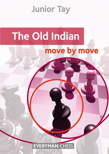 The Old Indian: Move by Move book cover