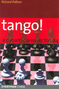 Tango! A Dynamic Answer to 1 d4 front cover
