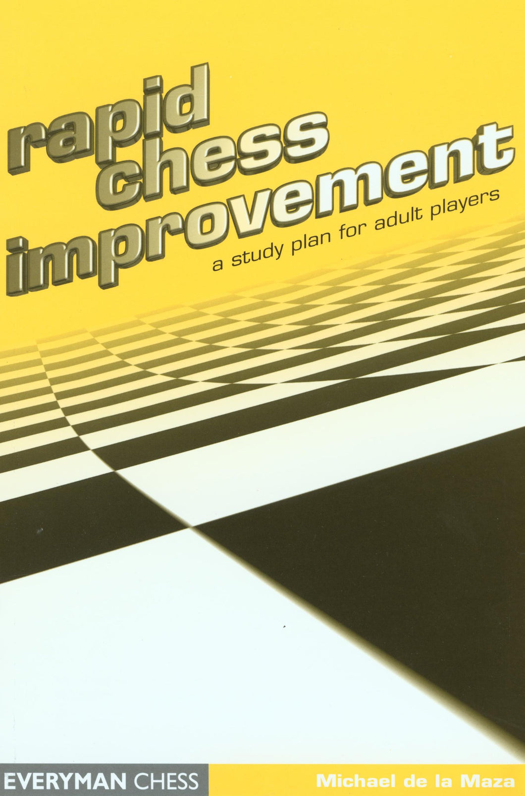 Rapid Chess Improvement front cover