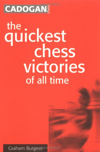 The Quickest Chess Victories of All Time front cover