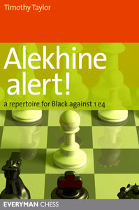 Alekhine Alert!: A repertoire for Black against 1 e4 front cover