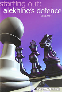 Starting Out: Alekhine's Defence front cover