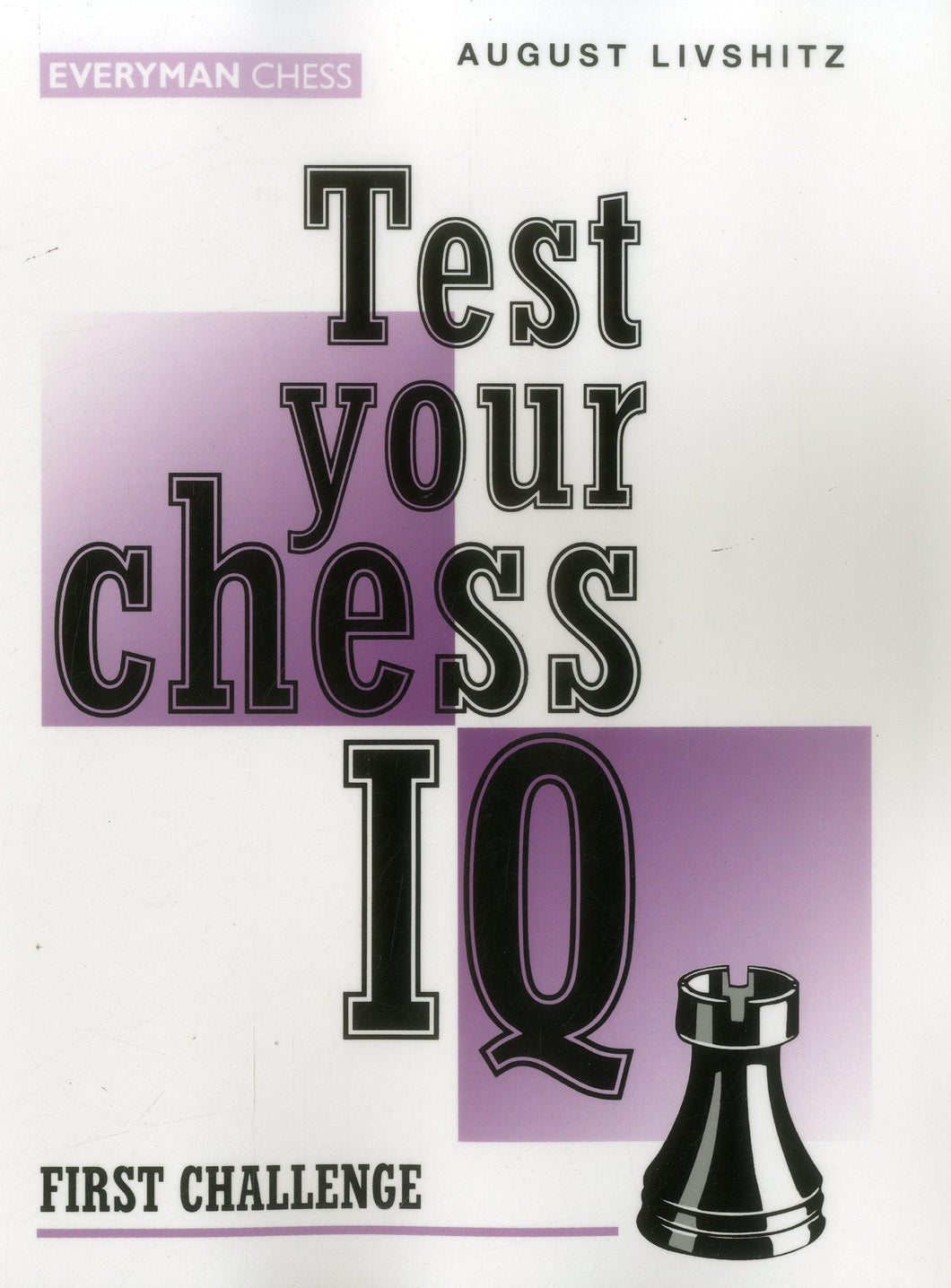 Test Your Chess IQ: First Challenge front cover