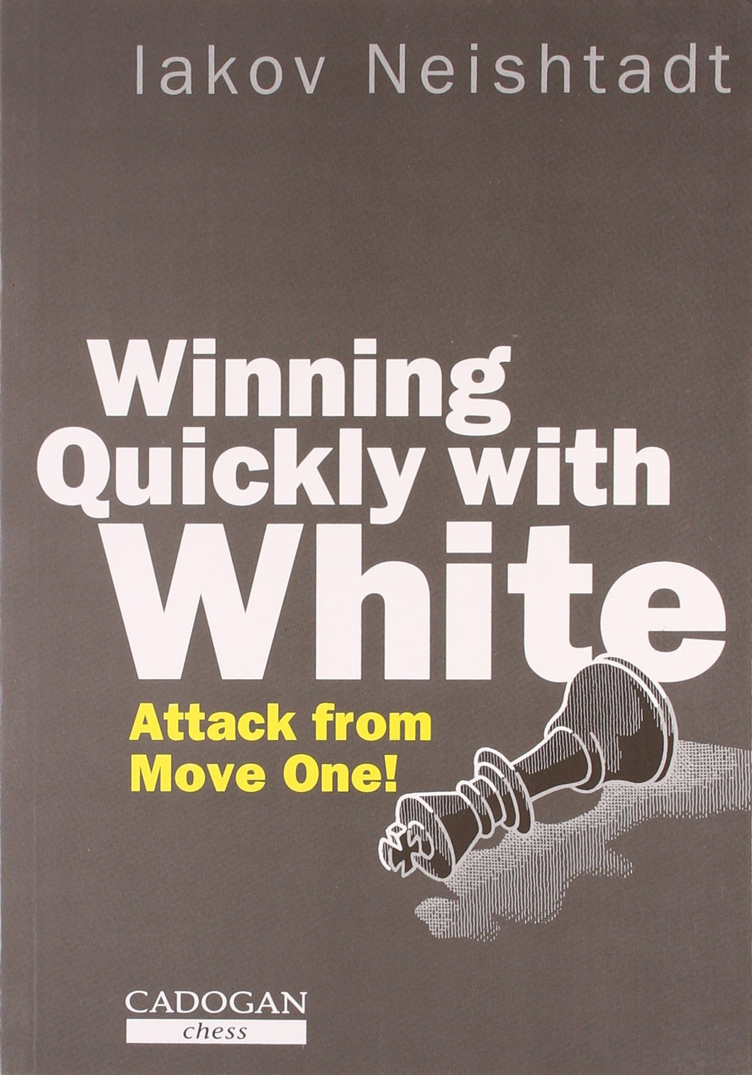Winning Quickly with White front cover