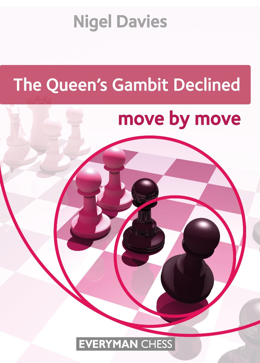 The Queen's Gambit Declined: Move by Move