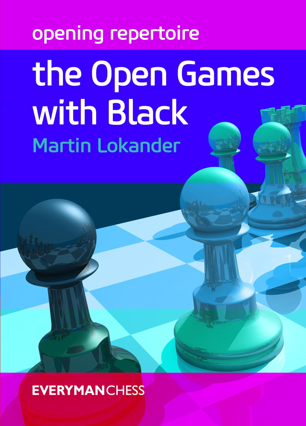 Opening Repertoire: Open Games with black front cover