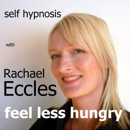 Self Help Hypnotherapy Audio CD, Feel Less Hungry: Eat Less & Lose Weight, Reduce Appetite, Control Appetite Hypnosis, Hypnotherapy CD