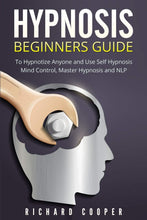 Load image into Gallery viewer, Hypnosis Beginners Guide