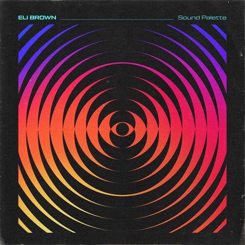 Eli Brown - Sound Palettes [ OLD PACK ]