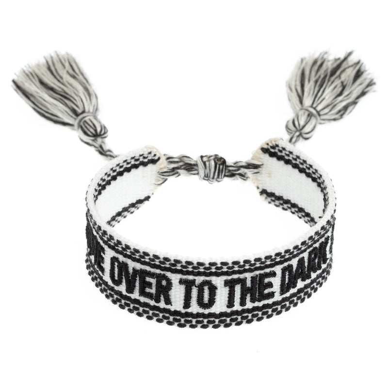 "WOVEN FRIENDSHIP BRACELET - ""COME OVER TO THE DARK SIDE"" WHITE"