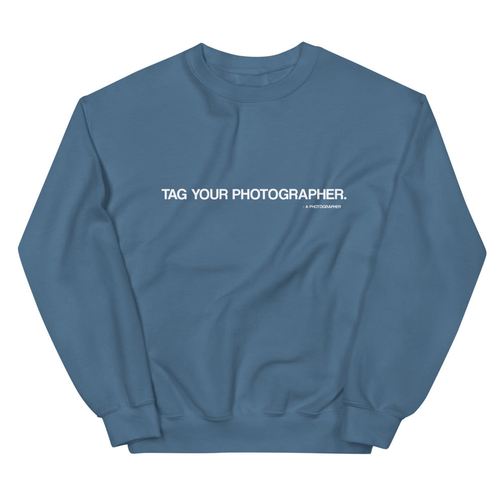 Tag Your Photographer Sweaters