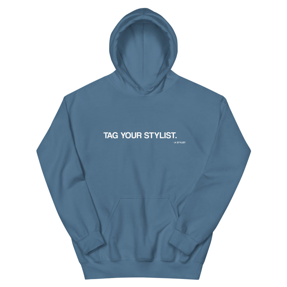 Tag Your Stylist Hoodies