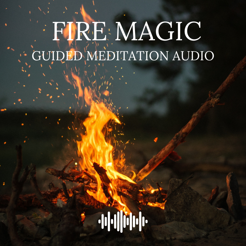 Fire Magic Guided Meditation Audio