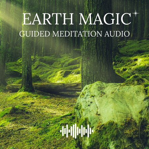 Earth Magic Guided Meditation Audio