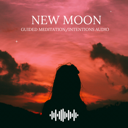 New Moon Guided Meditation/Intentions Audio