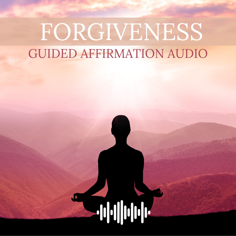 Forgiveness Guided Affirmation Audio