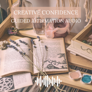 Creative Confidence Guided Affirmation Audio