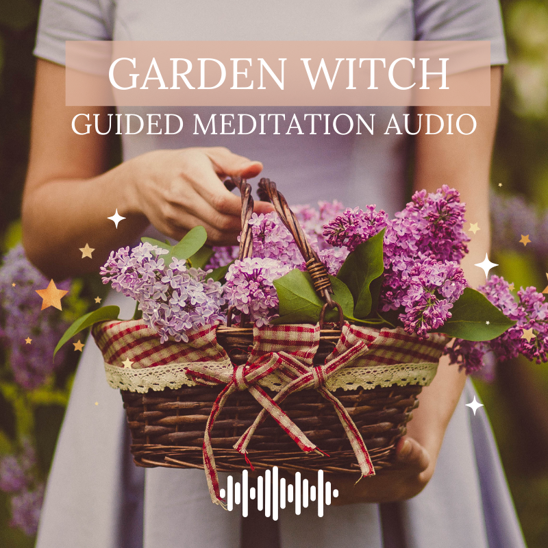 Garden Witch Guided Meditation Audio
