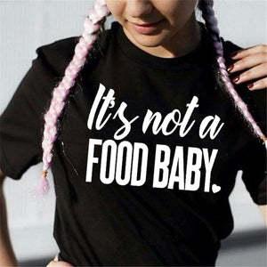 EAST KNITTING WT0112 Summer  Vogue Funny Tee  Shirt It's not a food baby