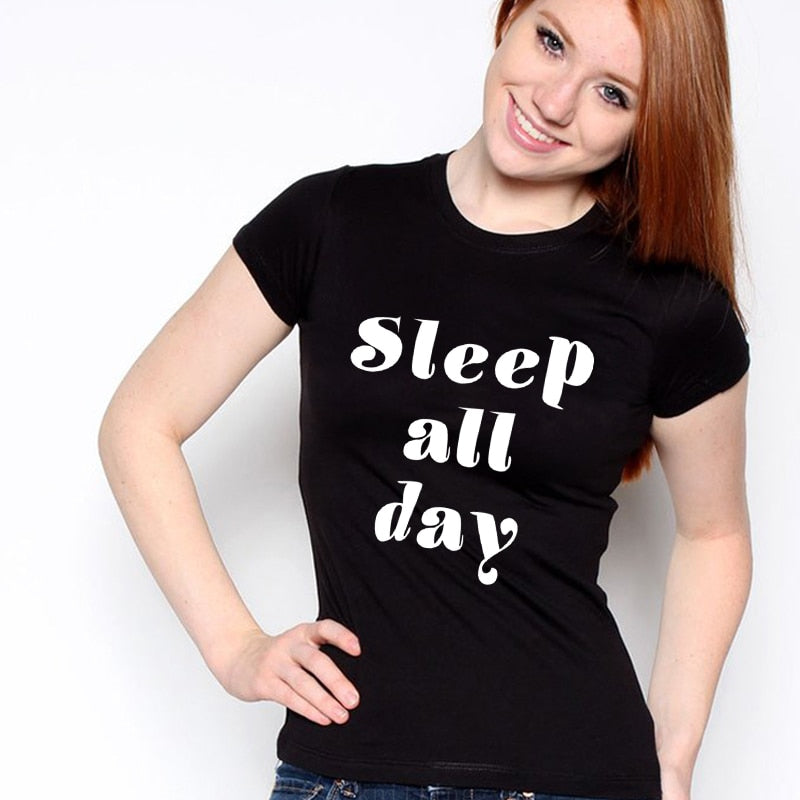 H772  Ladies  Sleep All Day Print Letter Tee Shirt