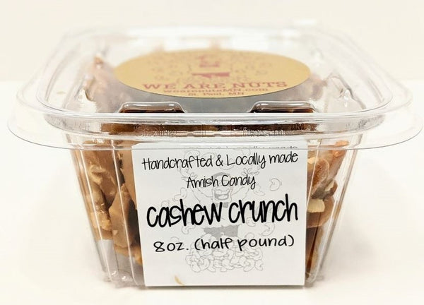 Cashew Crunch (8 oz)-Nuts-We Are Nuts!