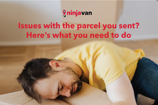 Issues with the parcel you sent? Here's what you need to do