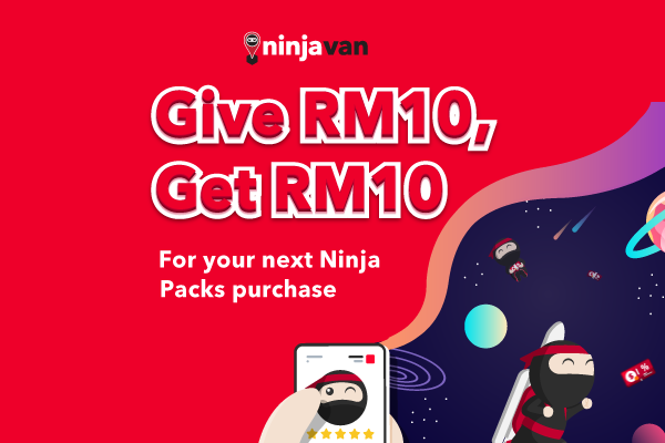 Refer a Friend and Get RM10 credit with Ninja Packs