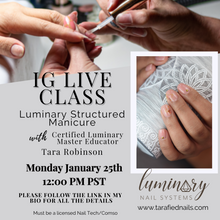 Load image into Gallery viewer, January 25th IG Live Class  Luminary Structured Manicure